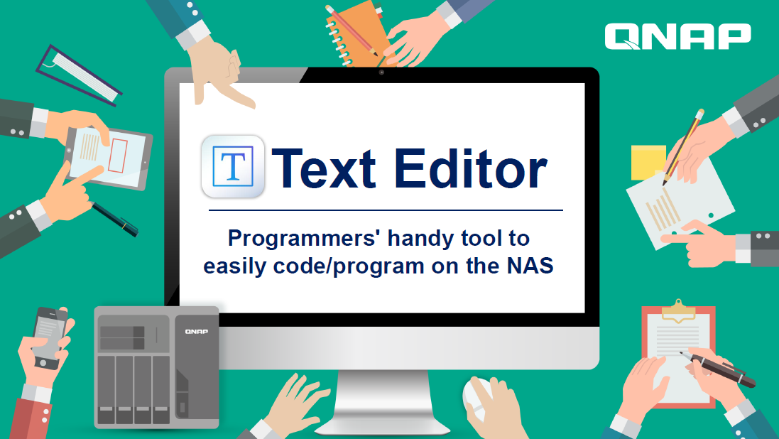 Use Text Editor to edit source code, digitize files with OCR